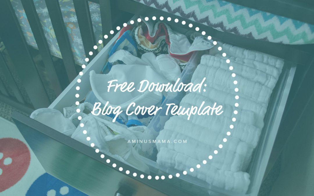Free Download: Blog Cover Image Photoshop Template