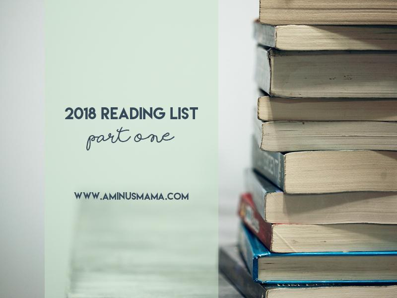2018 Reading List – Part 1