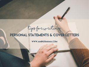 Tips for writing graduate school personal statements and cover letters for job applications