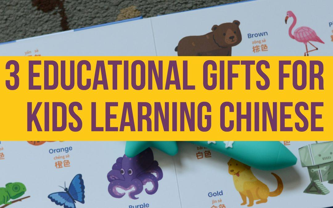 3 Educational Gifts for Kids Learning Chinese