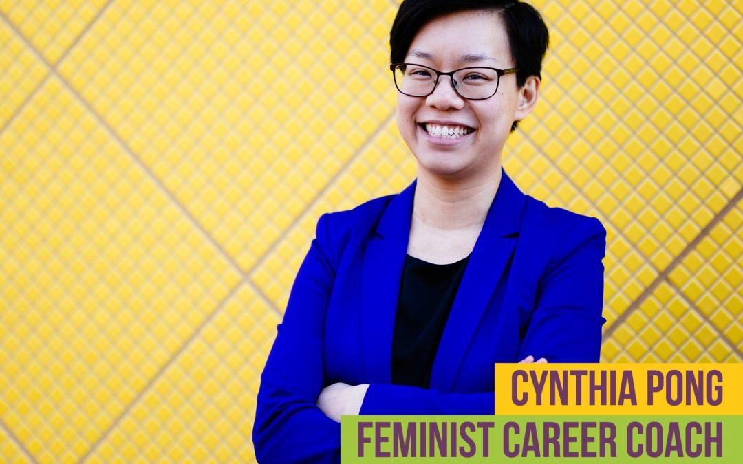 Episode 15: Feminist Career Coach Cynthia Pong