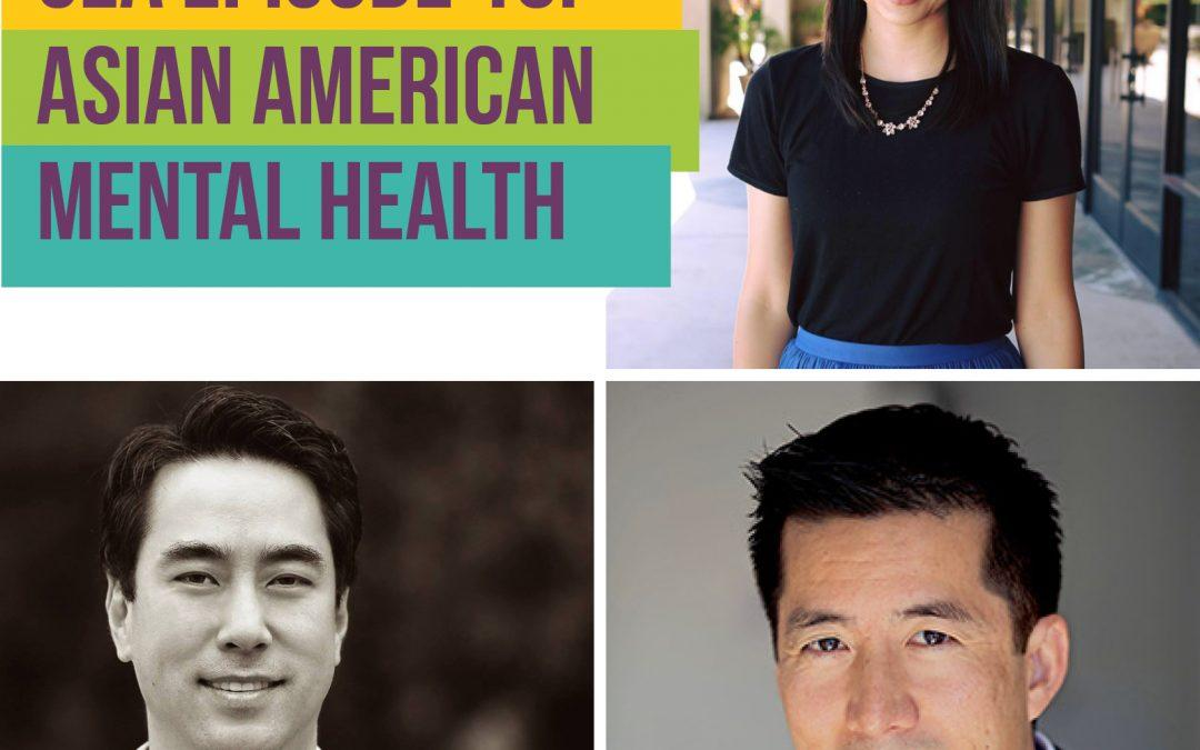 Episode 16: Asian American Mental Health Care Providers